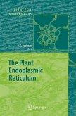The Plant Endoplasmic Reticulum (eBook, PDF)
