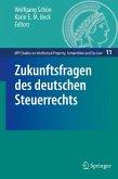 Zukunftsfragen des deutschen Steuerrechts (eBook, PDF)