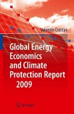 Global Energy Economics and Climate Protection Report 2009 (eBook, PDF)