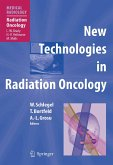 New Technologies in Radiation Oncology (eBook, PDF)