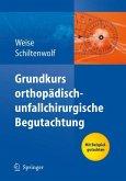 Grundkurs orthopädisch-unfallchirurgische Begutachtung (eBook, PDF)