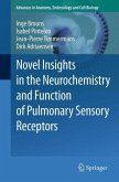 Novel Insights in the Neurochemistry and Function of Pulmonary Sensory Receptors (eBook, PDF)