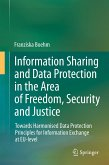 Information Sharing and Data Protection in the Area of Freedom, Security and Justice (eBook, PDF)