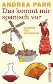 Das kommt mir spanisch vor (eBook, ePUB)