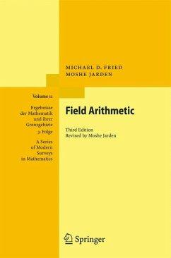 Field Arithmetic (eBook, PDF) - Fried, Michael D.; Jarden, Moshe
