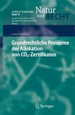 Grundrechtliche Probleme der Allokation von CO2-Zertifikaten (eBook, PDF)