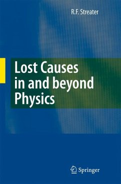 Lost Causes in and beyond Physics (eBook, PDF) - Streater, R. F.