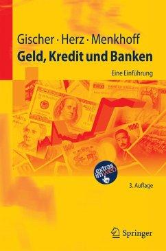 Geld, Kredit und Banken (eBook, PDF) - Gischer, Horst; Herz, Bernhard; Menkhoff, Lukas