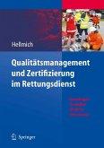 Qualitätsmanagement und Zertifizierung im Rettungsdienst (eBook, PDF)