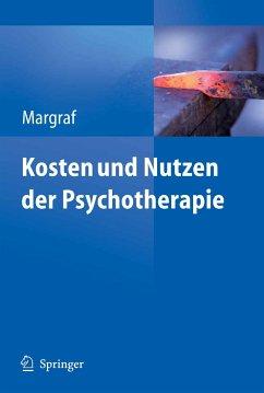 Kosten und Nutzen der Psychotherapie (eBook, PDF) - Margraf, Jürgen