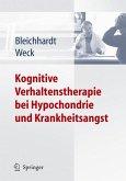 Kognitive Verhaltenstherapie bei Hypochondrie und Krankheitsangst (eBook, PDF)