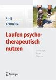 Laufen psychotherapeutisch nutzen (eBook, PDF)