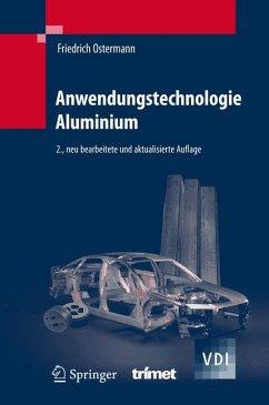 Anwendungstechnologie Aluminum (eBook, PDF) - Ostermann, Friedrich