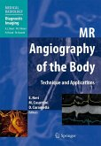 MR AngiographMR Angiography of the Body (eBook, PDF)