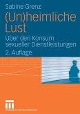 (Un)heimliche Lust (eBook, PDF)