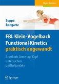 FBL Klein-Vogelbach Functional Kinetics praktisch angewandt (eBook, PDF)