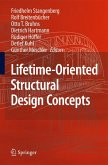 Lifetime-Oriented Structural Design Concepts (eBook, PDF)