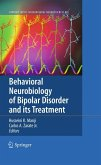 Behavioral Neurobiology of Bipolar Disorder and its Treatment (eBook, PDF)