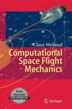 Computational Space Flight Mechanics (eBook, PDF) - Weiland, Claus