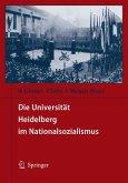 Die Universität Heidelberg im Nationalsozialismus (eBook, PDF)
