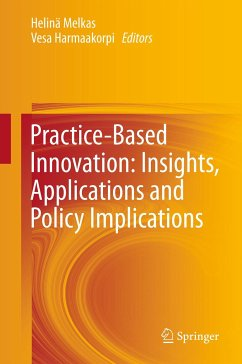 Practice-Based Innovation: Insights, Applications and Policy Implications (eBook, PDF)