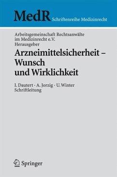 Arzneimittelrecht - Wunsch und Wirklichkeit (eBook, PDF)