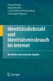 Identitätsdiebstahl und Identitätsmissbrauch im Internet (eBook, PDF)