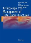 Arthroscopic Management of Distal Radius Fractures (eBook, PDF)