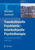 Transkulturelle Psychiatrie - Interkulturelle Psychotherapie (eBook, PDF)