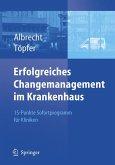 Erfolgreiches Changemanagement im Krankenhaus (eBook, PDF)