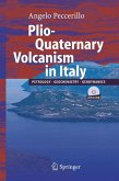 Plio-Quaternary Volcanism in Italy (eBook, PDF)