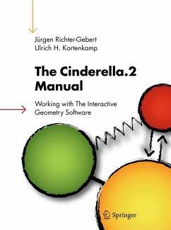 The Cinderella.2 Manual (eBook, PDF) - Richter-Gebert, Jürgen; Kortenkamp, Ulrich H.