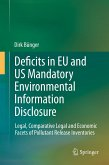Deficits in EU and US Mandatory Environmental Information Disclosure (eBook, PDF)