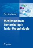 Medikamentöse Tumortherapie in der Uroonkologie (eBook, PDF)