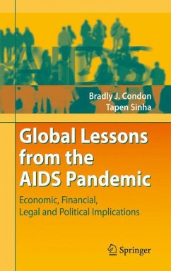 Global Lessons from the AIDS Pandemic (eBook, PDF) - Condon, Bradly J.; Sinha, Tapen