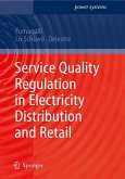 Service Quality Regulation in Electricity Distribution and Retail (eBook, PDF)