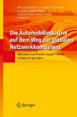 Die Automobilindustrie auf dem Weg zur globalen Netzwerkkompetenz (eBook, PDF)