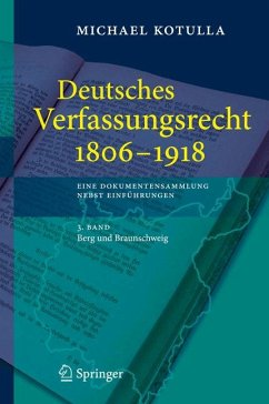 Deutsches Verfassungsrecht 1806 - 1918 (eBook, PDF) - Kotulla, Michael