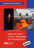 Standard-Einsatz-Regeln: Einsatz bei Photovoltaik-, Windenergie- und Biogasanlagen (eBook, ePUB)