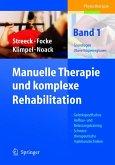 Manuelle Therapie und komplexe Rehabilitation (eBook, PDF)