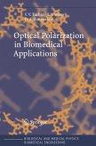 Optical Polarizationin Biomedical Applications (eBook, PDF)
