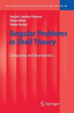 Singular Problems in Shell Theory (eBook, PDF) - Sanchez-Palencia, Evariste; Millet, Olivier; Bechet, Fabien
