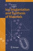 Ion Implantation and Synthesis of Materials (eBook, PDF)