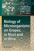 Biology of Microorganisms on Grapes, in Must and in Wine (eBook, PDF)