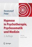 Hypnose in der Psychotherapie, Psychosomatik und Medizin (eBook, PDF)