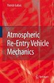 Atmospheric Re-Entry Vehicle Mechanics (eBook, PDF)