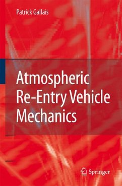 Atmospheric Re-Entry Vehicle Mechanics (eBook, PDF) - Gallais, Patrick