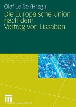 Die Europäische Union nach dem Vertrag von Lissabon (eBook, PDF)
