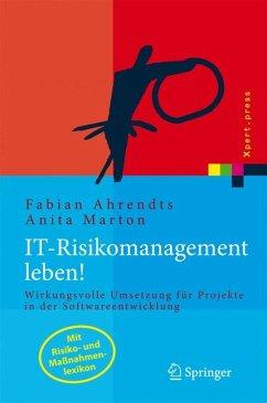 IT-Risikomanagement leben (eBook, PDF) - Marton, Anita; Ahrendts, Fabian