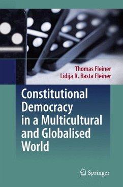 Constitutional Democracy in a Multicultural and Globalised World (eBook, PDF) - Fleiner, Thomas; Basta Fleiner, Lidija